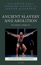 Ancient slavery and abolition : from Hobbes to Hollywood