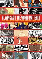 Playing as if the world mattered : an illustrated history of activism in sports