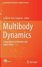 Multibody dynamics : computational methods and applications