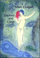 Marc Chagall : Daphnis and Chloe
