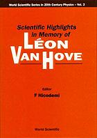 Scientific highlights in memory of Léon van Hove, Napoli, Italy, October 25-26, 1991