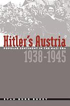 Hitler's Austria : popular sentiment in the Nazi era, 1938-1945