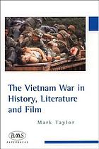 The Vietnam War in history, literature and film
