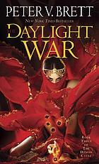 Daylight War by Peter V. Brett
