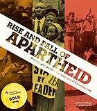 Rise and fall of apartheid : photography and the bureaucracy of everyday life