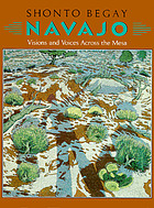 Navajo : visions and voices across the Mesa