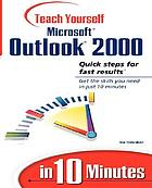 Sams teach yourself Microsoft Outlook 2000 in 10 minutes : Includes index