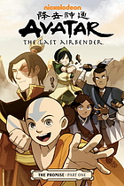 Avatar, the last airbender. The promise, part one