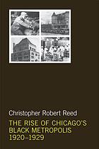 The rise of Chicago's Black metropolis, 1920-1929