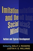 Imitation and the social mind : autism and typical development