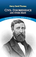 Civil disobedience, and other essays