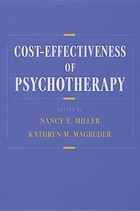 Cost-effectiveness of psychotherapy : a guide for practitioners, researchers, and policymakers