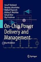 On-chip power delivery and management