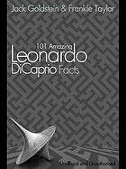 101 amazing Leonardo DiCaprio facts