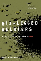 Six-legged soldiers : using insects as weapons of war