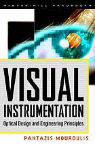 Visual instrumentation : optical design and engineering principles