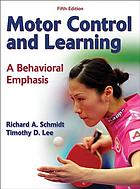 Motor control and learning : a behavioral emphasis