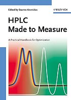 HPLC made to measure : a practical handbook for optimization