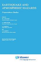 Earthquake and atmospheric hazards : preparedness studies