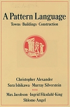 A pattern language : towns, buildings, construction