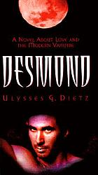 Desmond : a novel of love and the modern vampire