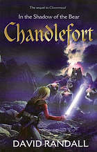 Chandlefort : in the shadow of the bear