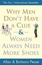 Why men don't have a clue & women always need more shoes
