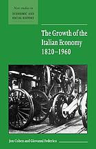 The growth of the Italian economy : 1820-1960