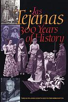 Las Tejanas : 300 years of history