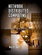 Network distributed computing : fitscapes and fallacies
