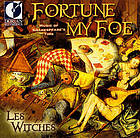 Fortune my foe : music of Shakespeare's time.