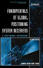 Fundamentals of global positioning system receivers : a software approach