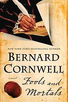 Fools and mortals : a novel