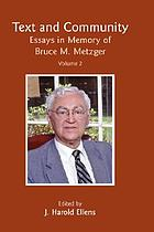 Text and community : essays in memory of Bruce M. Metzger