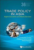 Trade policy in Asia : higher education and media services