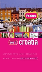 Fodor's see it. Croatia.