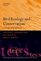 Bird ecology and conservation : a handbook of techniques