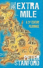 The extra mile : a twenty-first-century pilgrimage