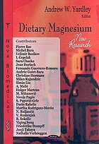 Dietary magnesium : new research