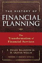 The history of financial planning : the transformation of financial services