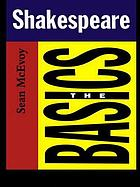 Shakespeare : the basics