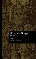Hildegard of Bingen : a book of essays