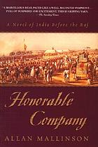 Honorable company : a novel of India before the raj