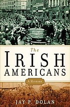 The Irish Americans : a history