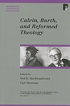 Calvin, Barth and Reformed theology