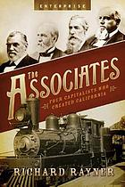 The associates : four capitalists who created California