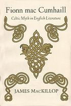 Fionn mac Cumhaill : Celtic myth in English literature
