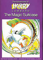 The adventures of Harry Lombard : the magic suitcase
