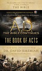 The Book of Acts : the crucifixion was only the beginning : the biblical stories that inspired the NBC television event