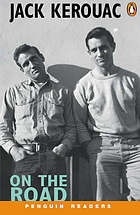On the road / by Jack Kerouac ; retold by John Escott.